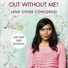 "Mindy Kaling -Mindy Kaling -- Book Cover of ""Is Everyone Hanging Out With Me"""