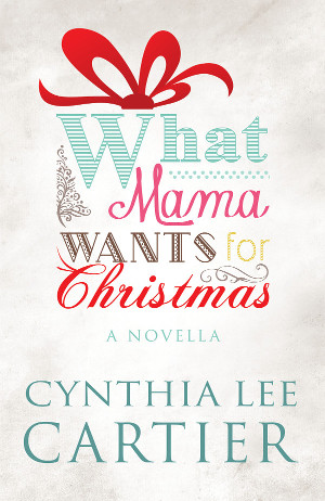 What Mama Wants for Christmas Book Cover